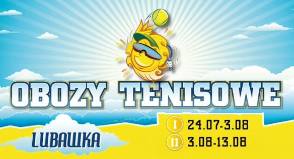 Obóz tenisowy Lubawka 2014 – pomysł na aktywne wakacje dziecka